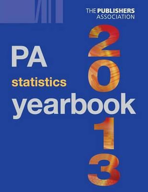 PA Statistics Yearbook 2013 : Pa Statistics Yearbook - Nicholas Clee
