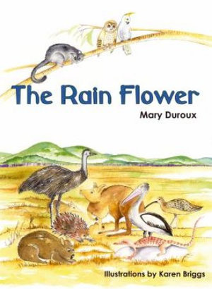 The Rain Flower - Mary Duroux
