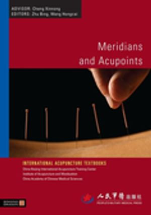 Meridians and Acupoints - Bing Zhu