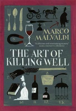 The Art of Killing Well - Marco Malvaldi