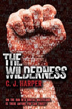 The Wilderness - C. J. Harper