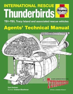 Thunderbirds Manual : 1964 Onwards (All Marks and Models) - Sam Denham