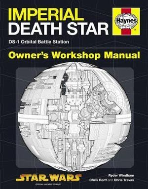 Death Star Manual : DS-1 Orbital Battle Station - Ryder Windham