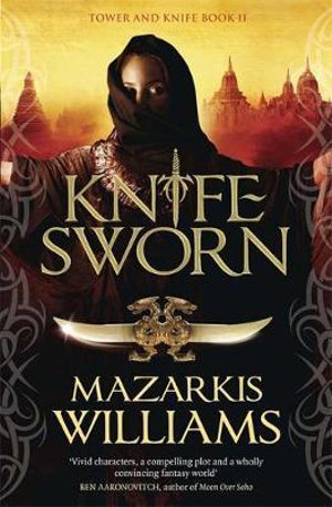 Knife-Sworn - Mazarkis Williams