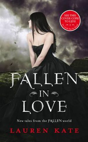 Fallen in Love : New Tales from the Fallen World - Lauren Kate