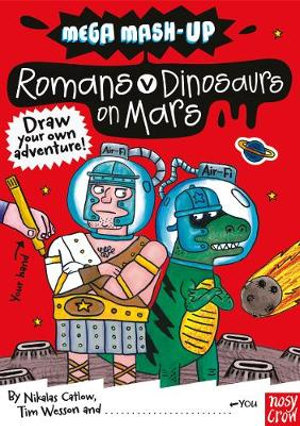 Romans v. Dinosaurs on Mars :  Romans v Dinosaurs on Mars - Nikalas Catlow