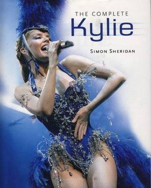 The Complete Kylie - Simon Sheridon