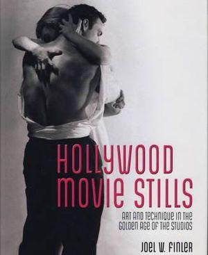 Hollywood Film Stills - Joel W. Finler