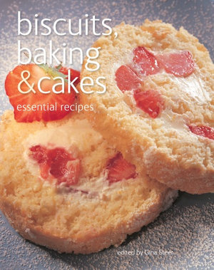Biscuits, Baking & Cakes : Essential Recipes - Gina Steer