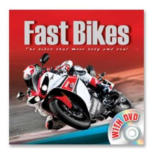 Fast Bikes : The Bikes that move Body and Soul - Igloo Books