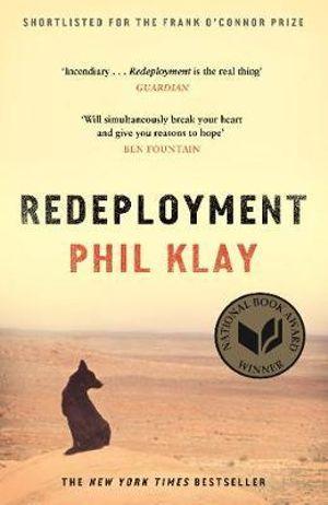 Redeployment : WINNER 2014 NATIONAL BOOK AWARD (US) - Phil Klay
