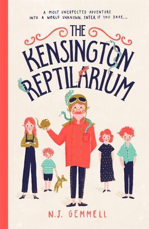 The Kensington Reptilarium - N.J. Gemmell