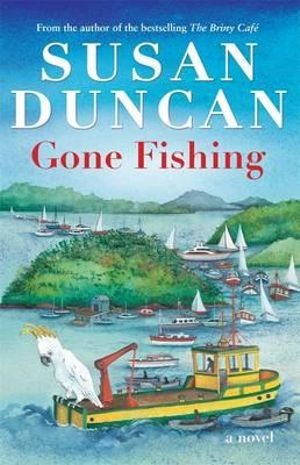 Gone Fishing - Susan Duncan