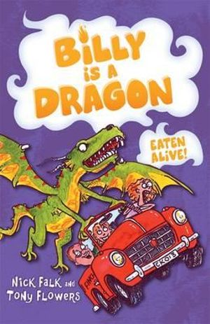 Eaten Alive! : Billy is a Dragon Series : Book 4 - Nick Falk