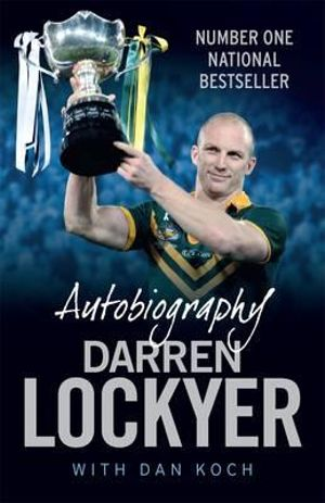 Darren Lockyer Autobiography - Darren Lockyer