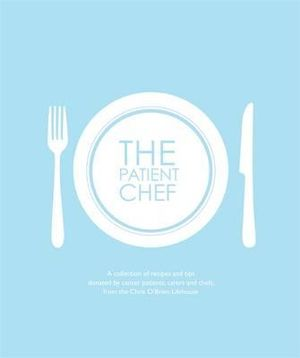 The Patient Chef - Chris O'Brien Lifehouse