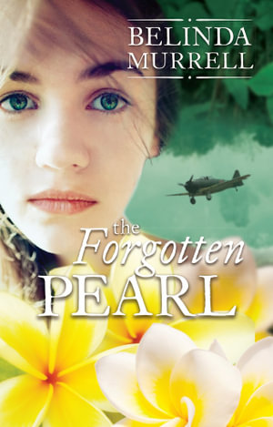 The Forgotten Pearl : Rejacket - Belinda Murrell