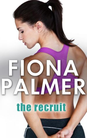 The Recruit : MTG Agency Book 1 - Fiona Palmer