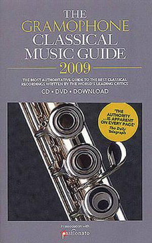 The Gramophone Classical Music Guide 2009 - James Jolly