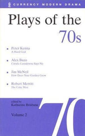 Plays of the 70s : v.2 - Katharine Brisbane