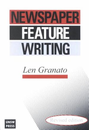 Newspaper Feature Writing - Len Granato