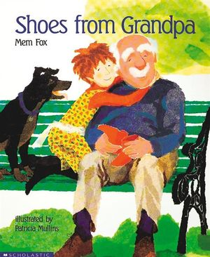 Shoes from Grandpa - Mem Fox