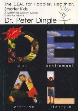 DEAL for Happier, Healthier, Smarter Kids 2/e - Peter Dingle