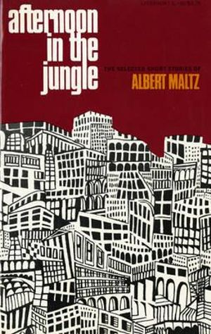 Afternoon-in-the-Jungle-By-Albert-Maltz-NEW
