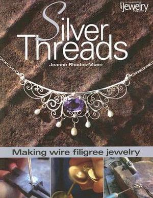 Silver Threads - Jeanne Rhodes-Moen