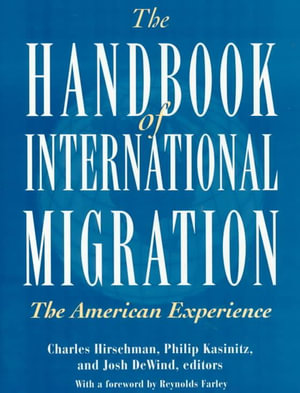 American Experience Handbook International Migration Theory
