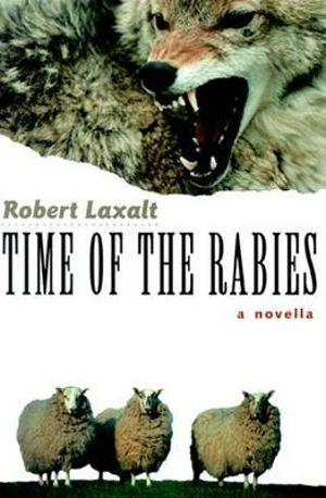Time of the Rabies Robert Laxalt