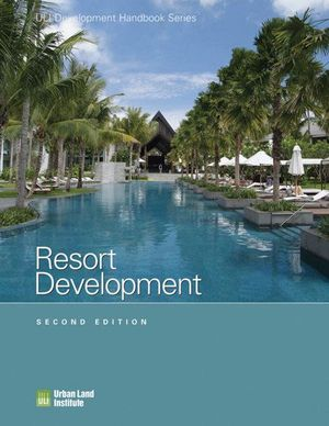 Resort Development - Urban Land Institute
