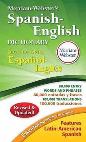 Merriam-Webster's Spanish-english Dictionary - Merriam-Webster Inc.