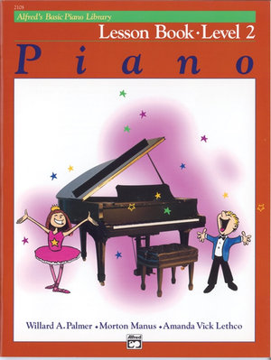 Alfred's Basic Piano Course Lesson Book, Bk 2 : Alfred's Basic Piano Library - Willard Palmer