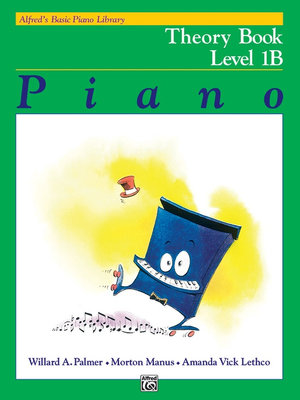 Alfred's Basic Piano Course Theory, Bk 1b : Alfred's Basic Piano Library - Willard Palmer