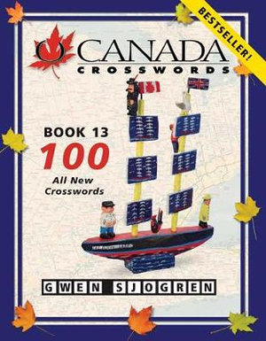 O Canada Crosswords Book 13 Gwen Sjogren