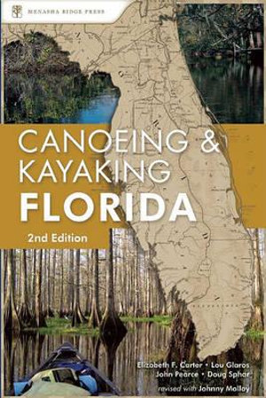 Canoeing-and-Kayaking-Florida-By-Johnny-Molloy-NEW