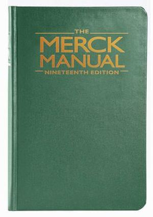The Merck Manual of Diagnosis and Therapy : Merck Manual of Diagnosis & Therapy (Hardcover) - Merck Editor