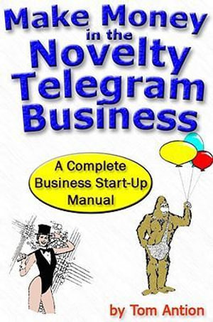 How to make money in the Novelty Telegram Business - Tom Antion