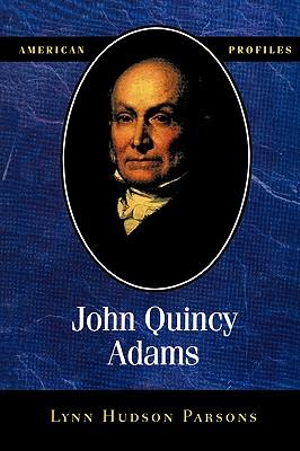 John-Quincy-Adams-By-Lynn-Hudson-Parsons-NEW