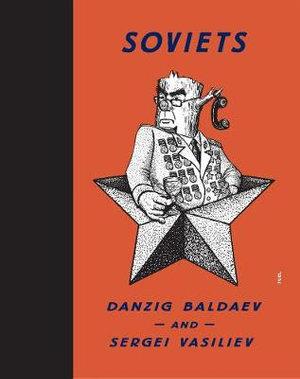 Soviets - Danzig Baldaev