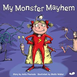 My Monster Mayhem Anita Pouroulis and Sholto Walker