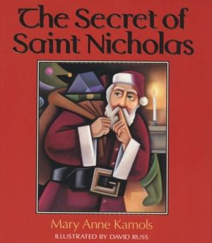 The Secrets of St. Nicholas - Mary Kamols