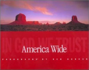 America Wide  : In God We Trust - Ken Duncan