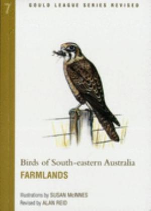 Birds of SE Aust Farmlands : Gould League Revised Ser. - Alan Reid
