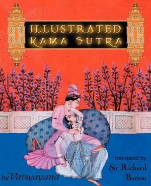 booktopia illustrated kama sutra by vatsyayana 9780972269162 buy this book online. Black Bedroom Furniture Sets. Home Design Ideas