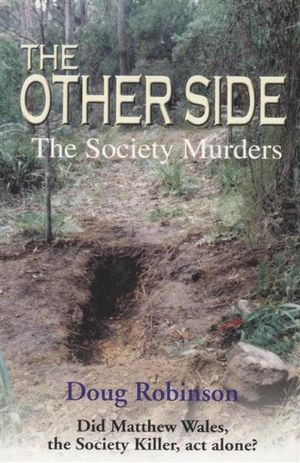 The Other Side : The Society Murders - Doug Robinson