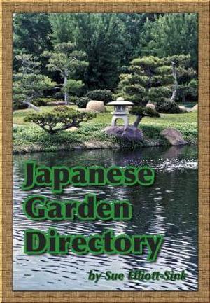 Japanese Garden Directory - Sue Elliott-Sink