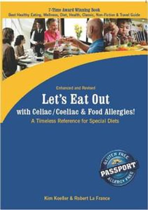 Let's Eat Out with Celiac / Coeliac & Food Allergies! (eBook Edition) : A Timeless Reference for Special Diets - Kim Koeller