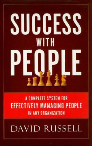 Success With People: A Complete System For Effectively Managing People in Any Organization David Russell and Brand Navigation